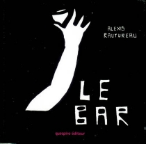 Le bar - Alexis Rautureau