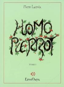 Homo Pierrot - PierreLacroix