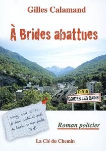 A brides abattues - GillesCalamand