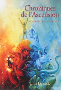 Chroniques de l'ascension - Yann Lipnick