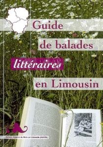 Guide de balades littéraires en Limousin -