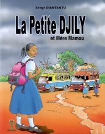 La petite Djily et mère Mamou - SergeDiantantu