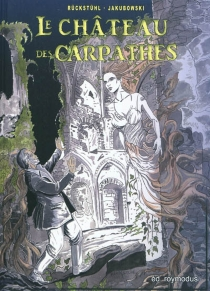 Le château des Carpathes : librement inspiré de l'oeuvre de Jules Verne - MarcJakubowski