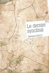 Le dernier synclinal - RaymondSailly