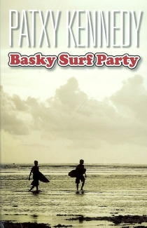 Basky surf party - Patxy Kennedy