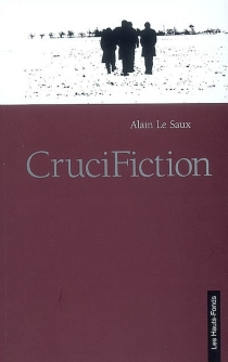 Crucifiction - Alain Le Saux