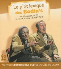 Le p'tit lexique des Bodin's - VincentDubois