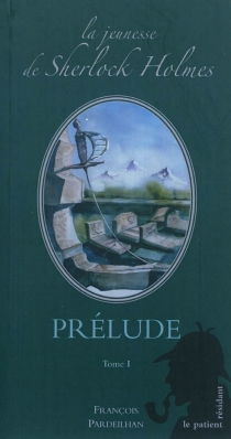 La jeunesse de Sherlock Holmes - FrançoisPardeilhan