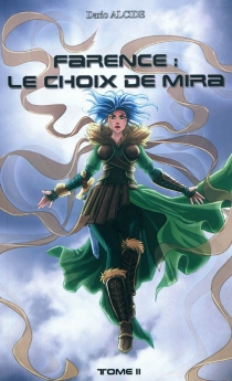 Farence : le choix de Mira - DarioAlcide