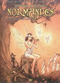 Histoires et légendes normandes -