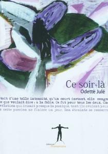 Ce soir-là - OdetteJulé