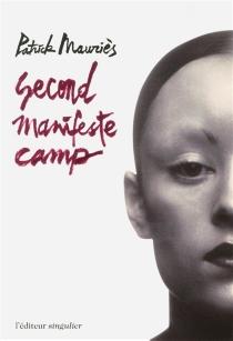 Second manifeste camp - PatrickMauriès