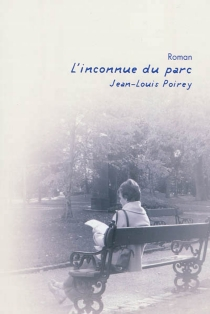 L'inconnue du parc - Jean-LouisPoirey