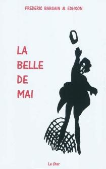 La belle de mai - FrédéricBargain-Edhson