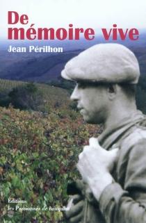 De mémoire vive - JeanPérilhon