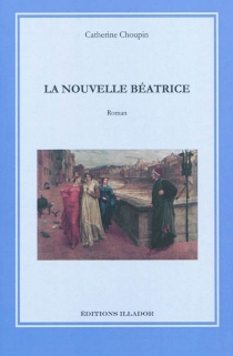 La nouvelle Béatrice - CatherineChoupin