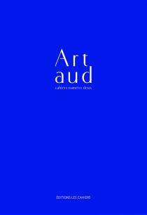 Cahiers Artaud, n° 2 -