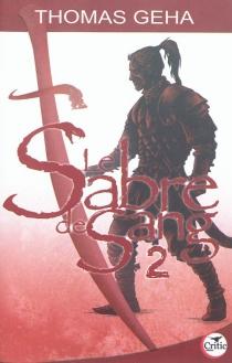 Le sabre de sang - ThomasGeha