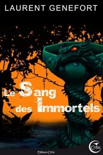 Le sang des immortels - LaurentGenefort