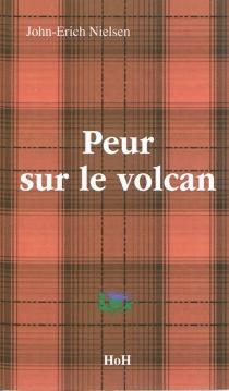 Peur sur le volcan - John-ErichNielsen