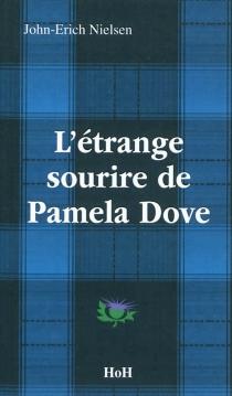 L'étrange sourire de Pamela Dove - John-ErichNielsen