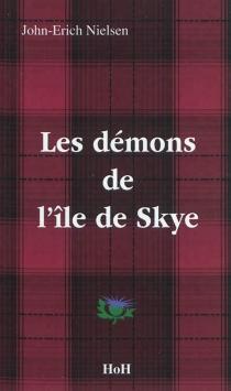 Les démons de l'île de Skye - John-ErichNielsen