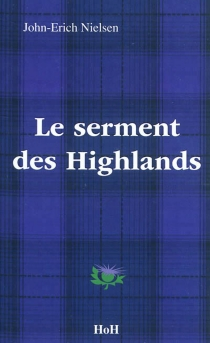 Le serment des Highlands - John-ErichNielsen