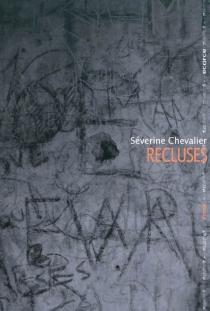 Recluses - SéverineChevalier