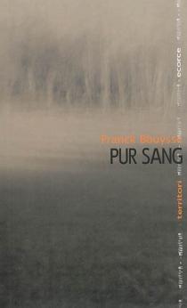 Pur sang - FranckBouysse