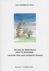 Cahiers du CRILJ (Les), n° 7 -