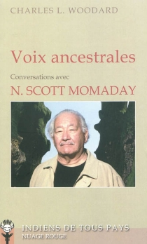 Voix ancestrales : conversations avec N. Scott Momaday - N. Scott Momaday