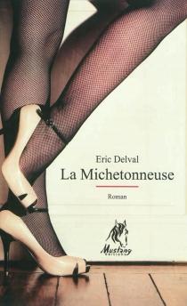 La michetonneuse - EricDelval