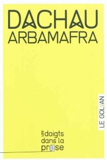 Dachau Arbamafra - Le Golvan