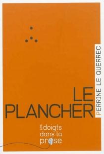 Le plancher - PerrineLe Querrec