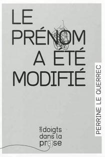 Le prénom a été modifié - PerrineLe Querrec