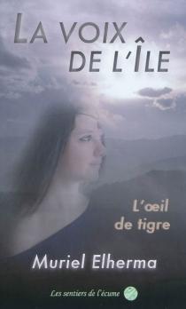 La voix de l'île - MurielElherma-Flandin