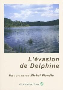 L'évasion de Delphine - MichelFlandin