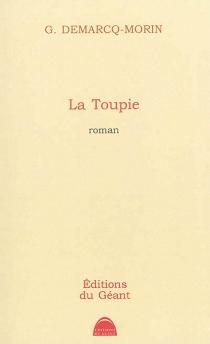 La toupie - GérardDemarcq-Morin