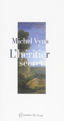 L'héritier secret - Michel Vyns