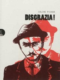 Disgrazia ! - ColinePicaud