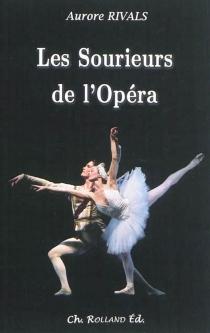 Les sourieurs de l'Opéra - AuroreRivals