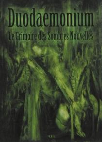 Duodaemonium : le grimoire des sombres nouvelles - DavyArtero