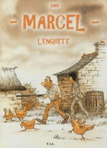 L'enquête : les aventures de Marcel - Dino