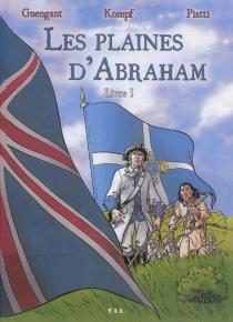 Les plaines d'Abraham - DidierGuengant