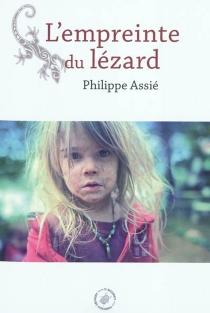 L'empreinte du lézard - PhilippeAssié