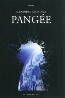 Pangée - AlexandreGrondeau