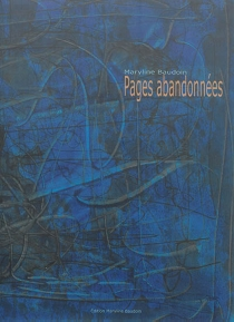 Pages abandonnées - Maryline Baudoin