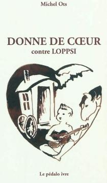 Donne de coeur : contre LOPPSI - MichelOts