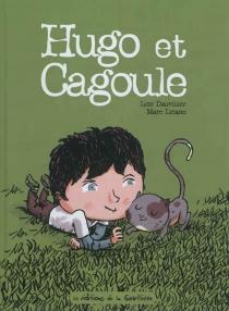 Hugo et Cagoule - LoïcDauvillier