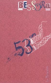 53 cm - Bessora